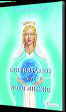 Ascensão Edições - Dois Rosários para o Novo Milénio - Livros Espirituais