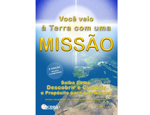 CAPA do livro VOCÊ VEIO À TERRA COM UMA MISSÃOP