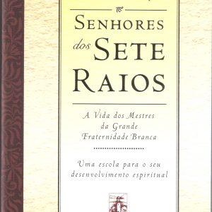 SENHORES DOS SETE RAIOS